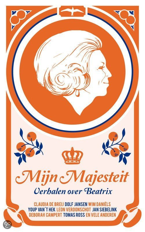 Verhalen over Beatrix – Mijn majesteit